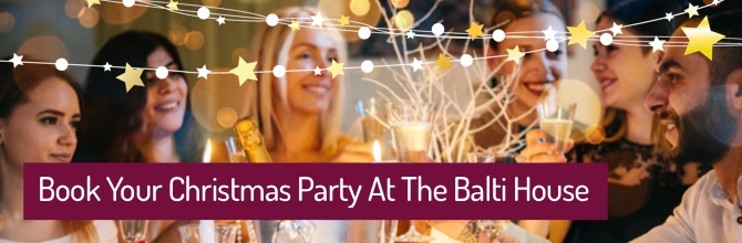 Book Your Christmas Party at the Balti House